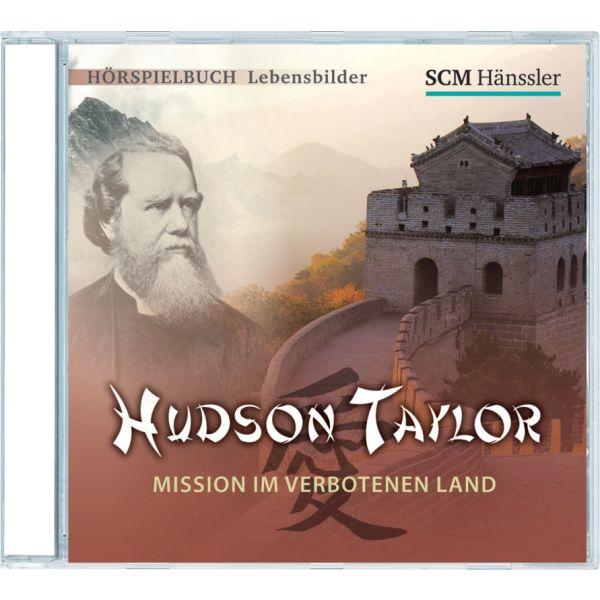 Hudson Taylor - Mission im verbotenen Land