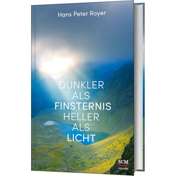 Dunkler als Finsternis - heller als Licht