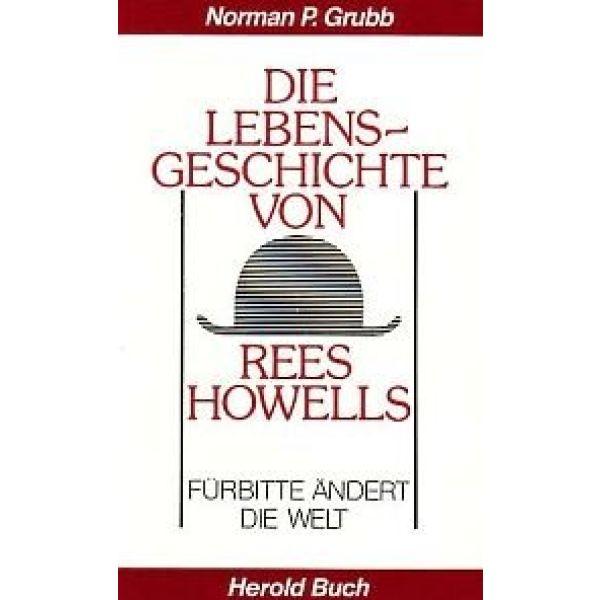 Die Lebensgeschichte von Rees Howells