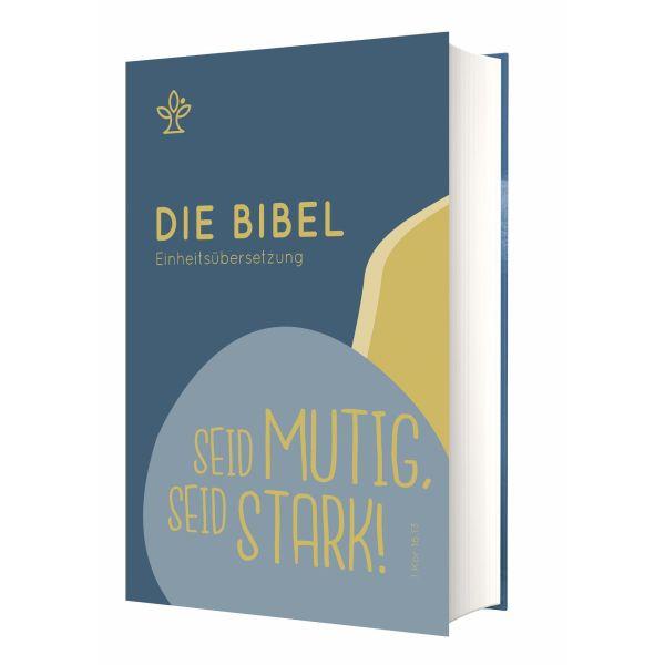 """Die Bibel - Einheitsübersetzung - Schulbibel """"Seid mutig, seid stark!"""""""