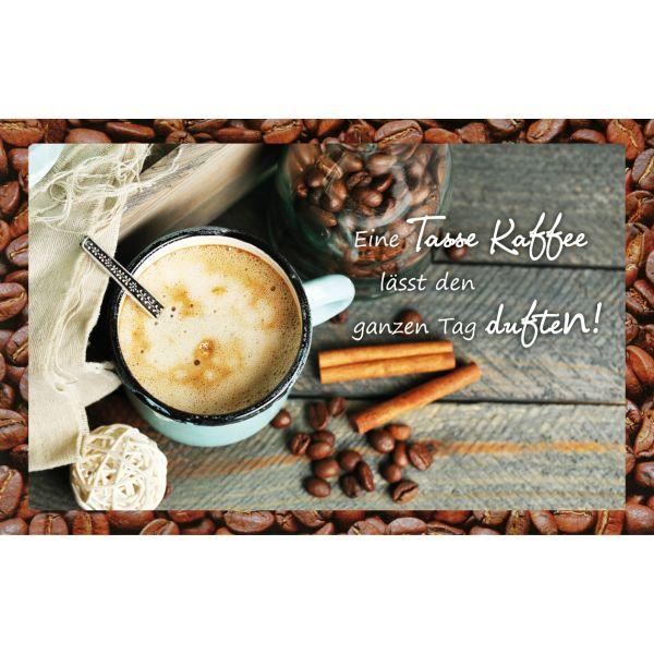 Kaffeekarte - Eine Tasse lässt den ganzen Tag duften!