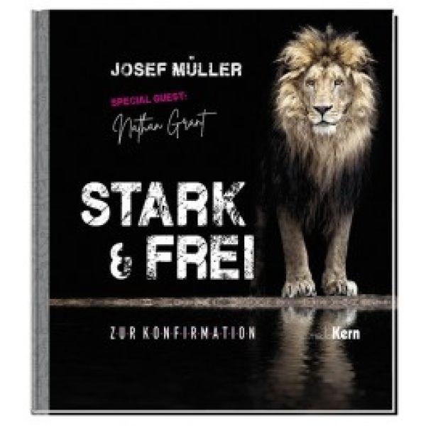 Sei Stark & Frei