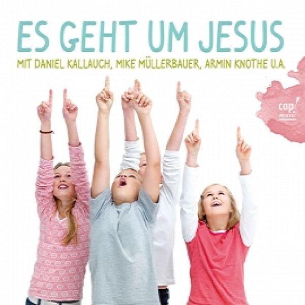 Es geht um Jesus