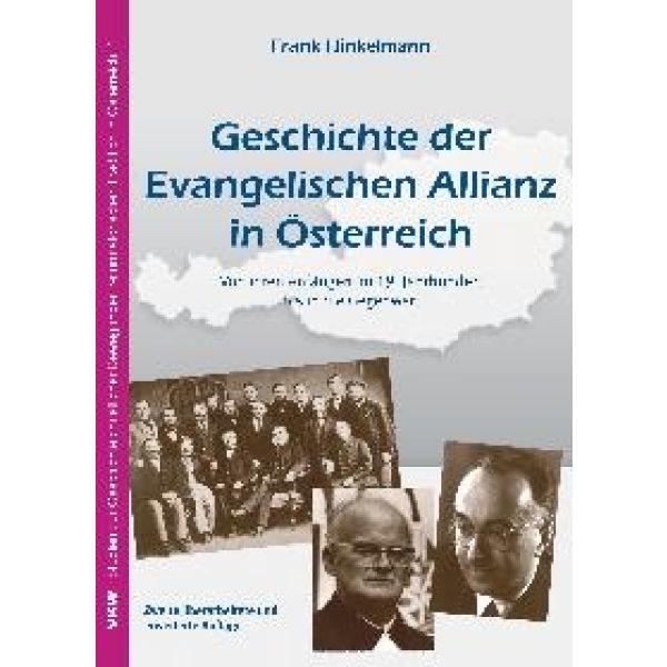 Geschichte der Evangelischen Allianz in Österreich
