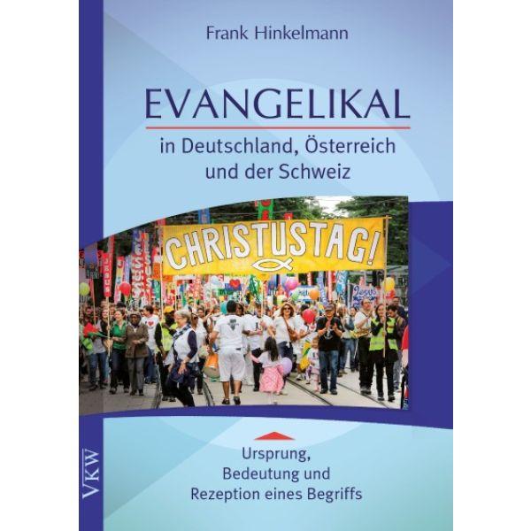 Evangelikal in Deutschland, Österreich und Schweiz