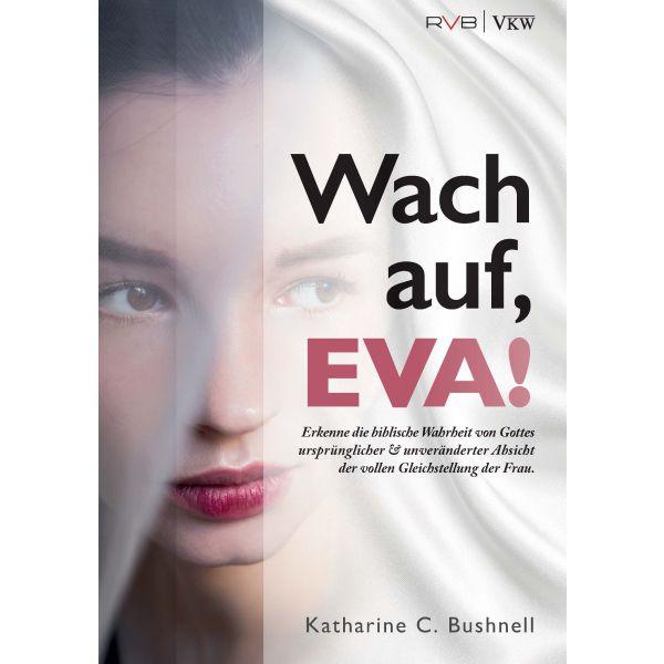 Wach auf, EVA!