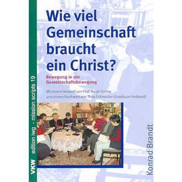 Wieviel Gemeinschaft braucht ein Christ?