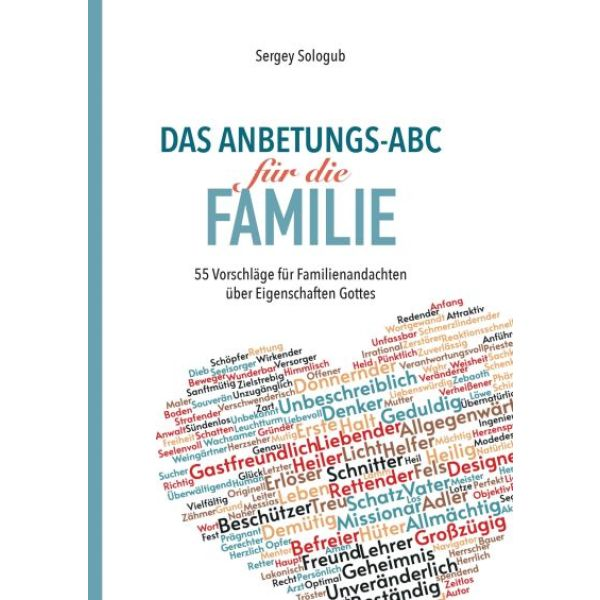 Das Anbetungs-ABC für die Familie