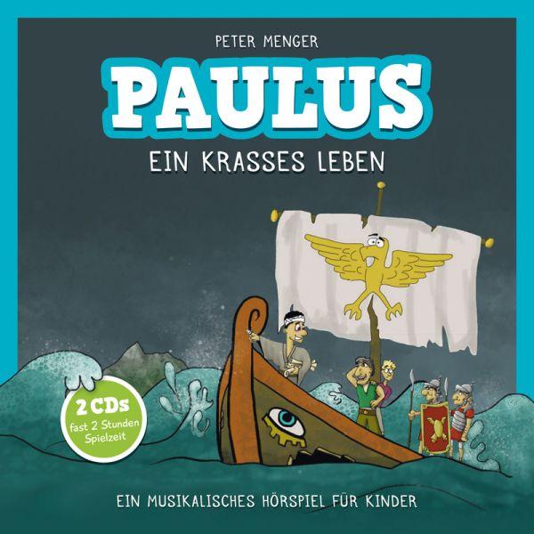 Paulus - Ein krasses Leben