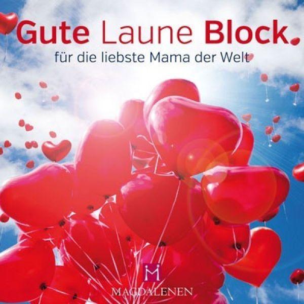 Gute Laune Block - für die liebste Mama der Welt