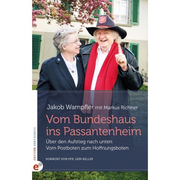 Vom Bundeshaus ins Passantenheim