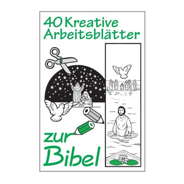 40 Kreative Arbeitsblätter zur Bibel - Band 1 (Buch - Kartoniert)