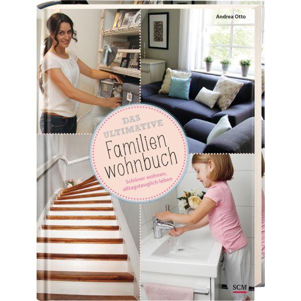 Das ultimative Familienwohnbuch