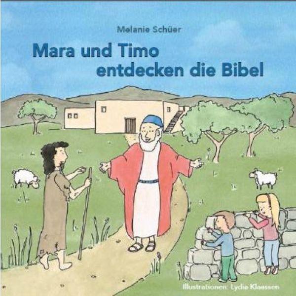 Mara und Timo entdecken die Bibel