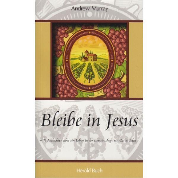 Bleibe in Jesus