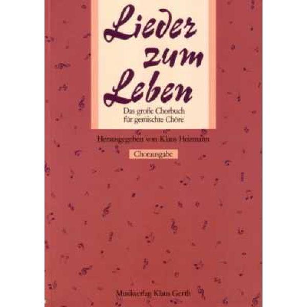 Lieder zum Leben 1 - Chorbuch