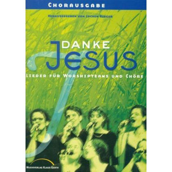 Danke Jesus - Chorausgabe