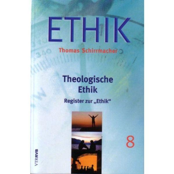 """Register zur """"Theologischen Ethik"""""""