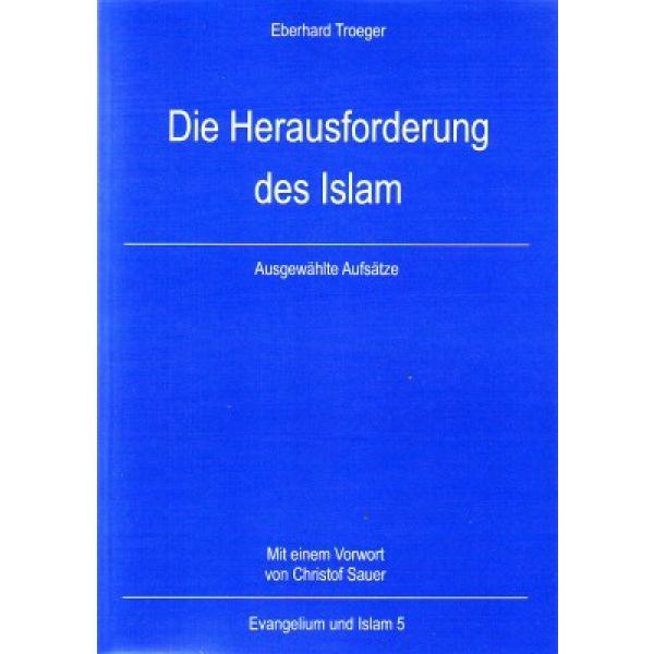 Die Herausforderung des Islam