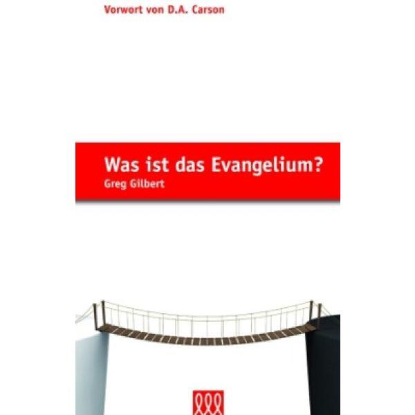 Was ist das Evangelium?