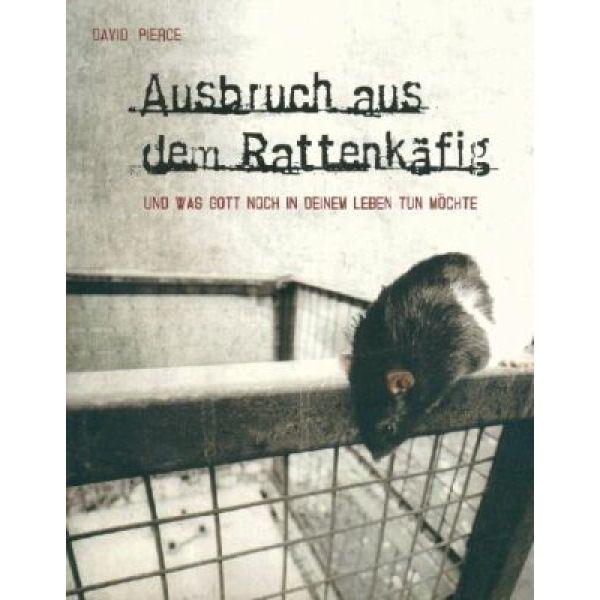 Ausbruch aus dem Rattenkäfig