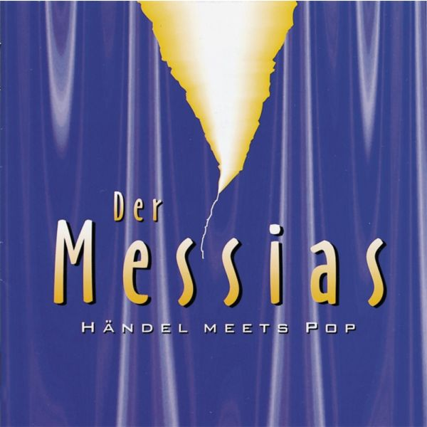 Der Messias (Händel meets Pop)