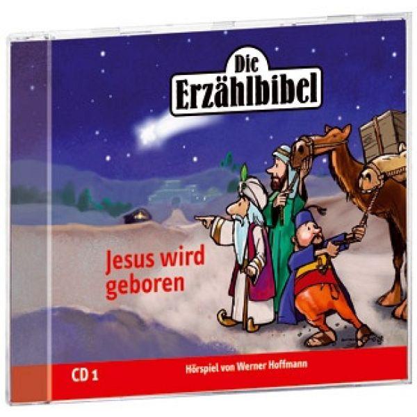 Jesus wird geboren - Die Erzählbibel