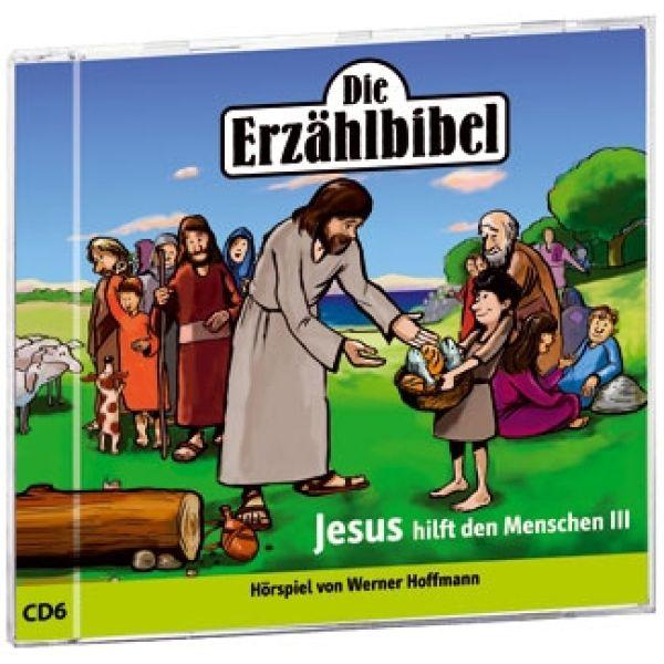 Jesus hilft den Menschen 3 - Die Erzählbibel