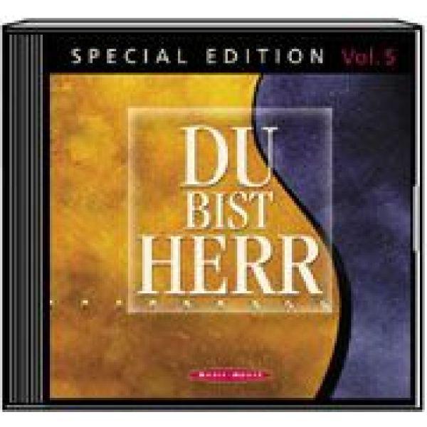 Du bist Herr - Special Edition Vol. 5