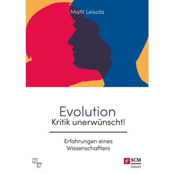 Evolution - Kritik unerwünscht!