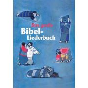Das große Bibel-Liederbuch