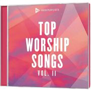SOZO Playlists: Top Worship Songs (Vol. 2)