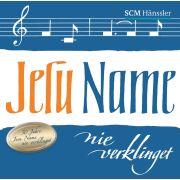 Jesu Name nie verklinget