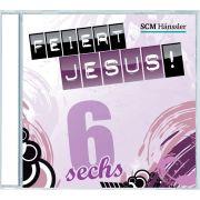 Feiert Jesus! 6