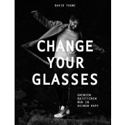 Change your Glasses