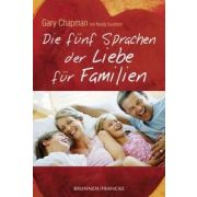 Die fünf Sprachen der Liebe für Familien - Sonderausgabe