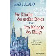 Die Kinder des großen Königs & Die Melodie des Königs