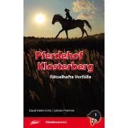 Pferdehof Klosterberg - Rätselhafte Vorfälle