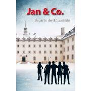Jan & Co. - Ärger in der Eliteschule (8)