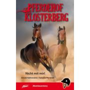 Pferdehof Klosterberg - Nicht mit mir!