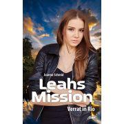 Leahs Mission 1 - Verrat in Rio