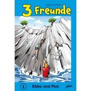 3 Freunde - Ebbe und Flut (1)