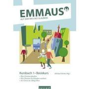 Emmaus: Kursbuch 1 - Auf dem Weg des Glaubens