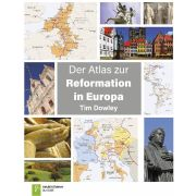 Der Atlas zur Reformation in Europa