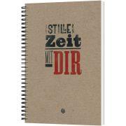 Stille Zeit mit Dir - Notizbuch (Plakatschrift)