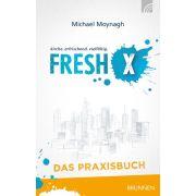 Fresh X - Das Praxisbuch