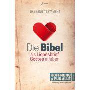 Die Bibel als Liebesbrief Gottes erleben - NT