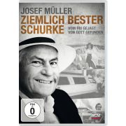 Josef Müller: Ziemlich bester Schurke