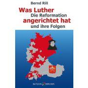 Was Luther angerichtet hat