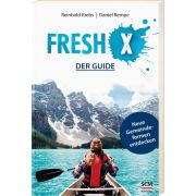 Fresh X - der Guide